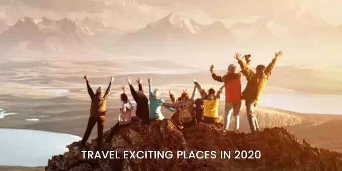 Top 10 Exciting Places to Travel in 2021