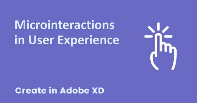 How to Create Micro Interactions | Adobe XD